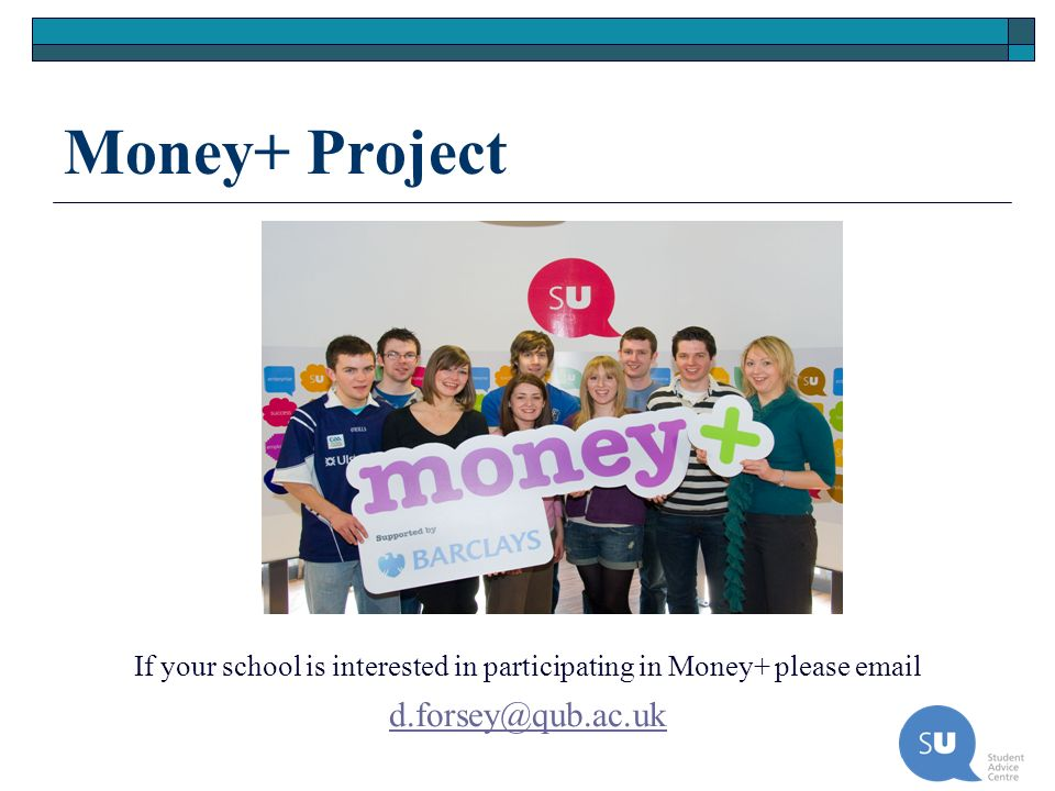 If your school is interested in participating in Money+ please email
