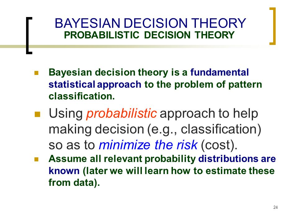 decision theory and probability distributions Statistical and probabilistic methods in  statistical and probabilistic methods in actuarial science covers many  linear models and decision and game theory.