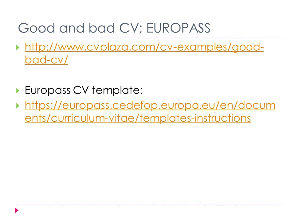 3 developing your cv importance of cv ppt download good and bad cv europass yelopaper Choice Image