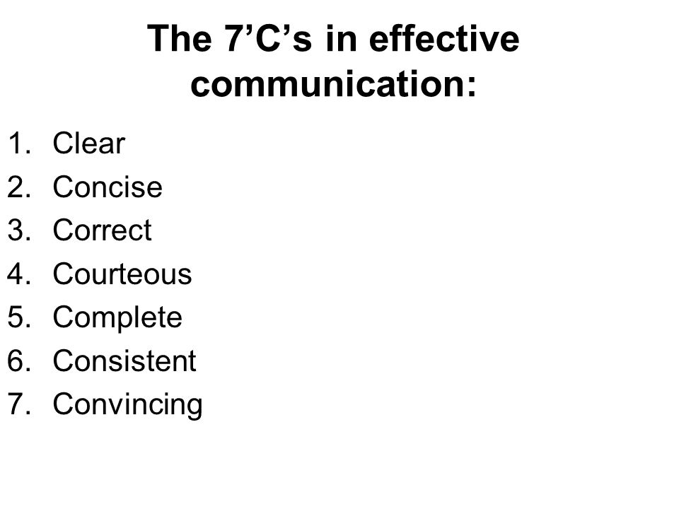 The 7'C's in effective communication: