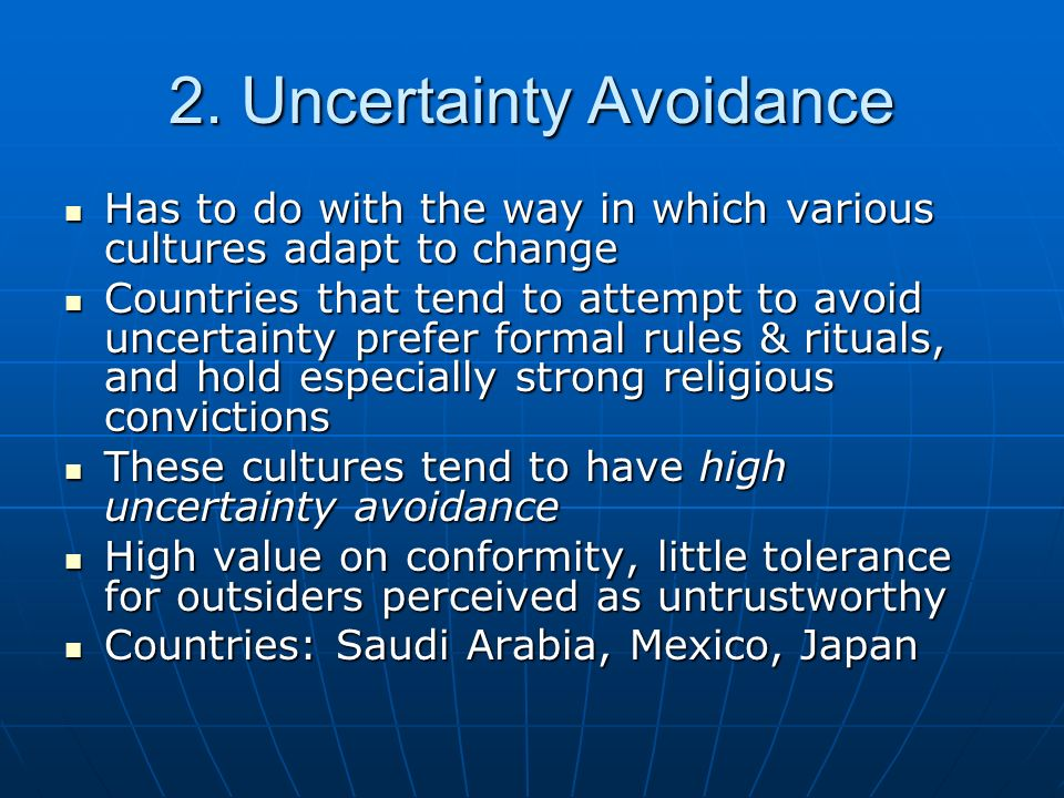2. Uncertainty Avoidance