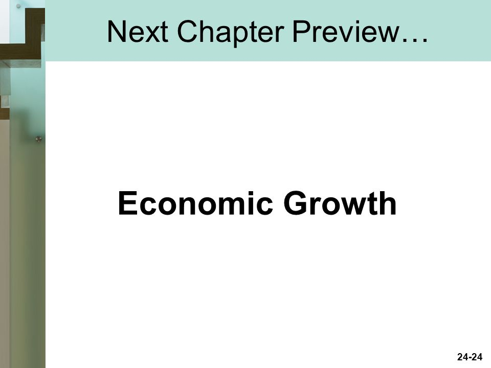 Next Chapter Preview… Economic Growth