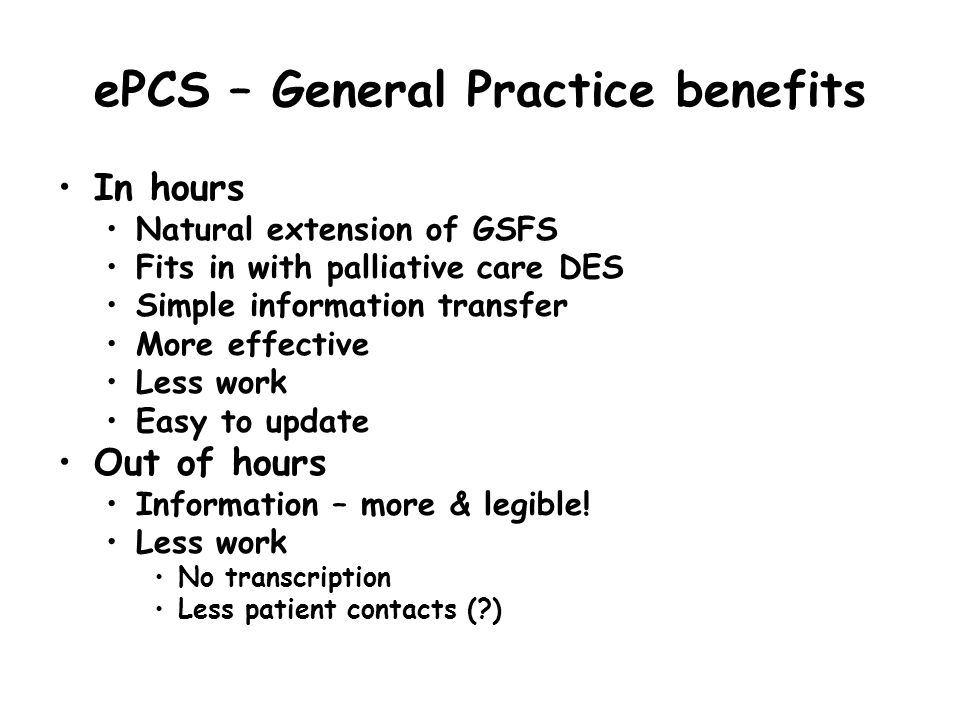 ePCS – General Practice benefits