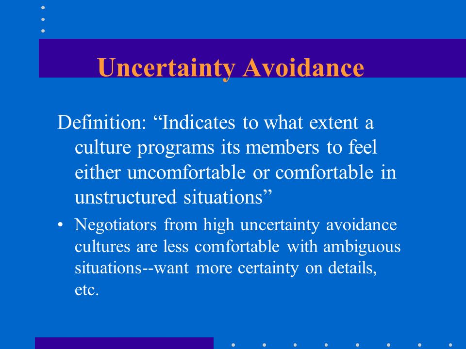 uncertainty avoidance in vietnam 2013-8-22 uncertainty/avoidance index (uai) this relates to the degree of anxiety that society members feel when in uncertain or unknown situations high uai.