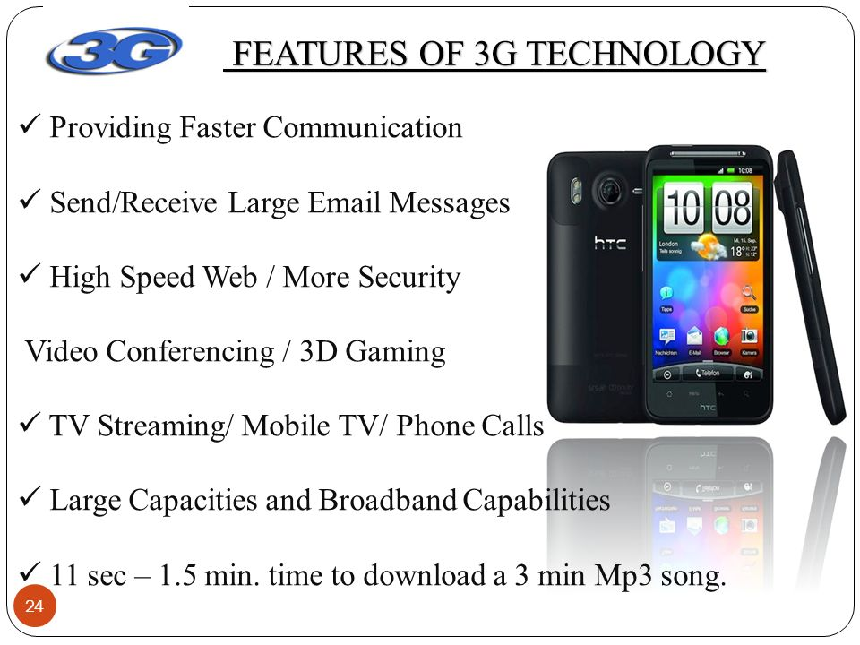 3g technologies and 3g technoilogies characteristics 3g internet is known as third generation internet technology and is used primarily in smart phones to provide high speed internet access for use with multimedia applications pros and cons of 3g internet technology by aeyne schriber.