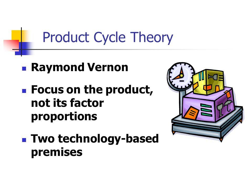raymond vernon s product life cycle theory The product life-cycle theory was developed by raymond vernon in the mid-1960s the theory presents an insightful analysis as to why in the twentieth century a large number of new products in the world were developed by the us firms and sold first in the us market vernon pointed out that many manufactured foods, like [.
