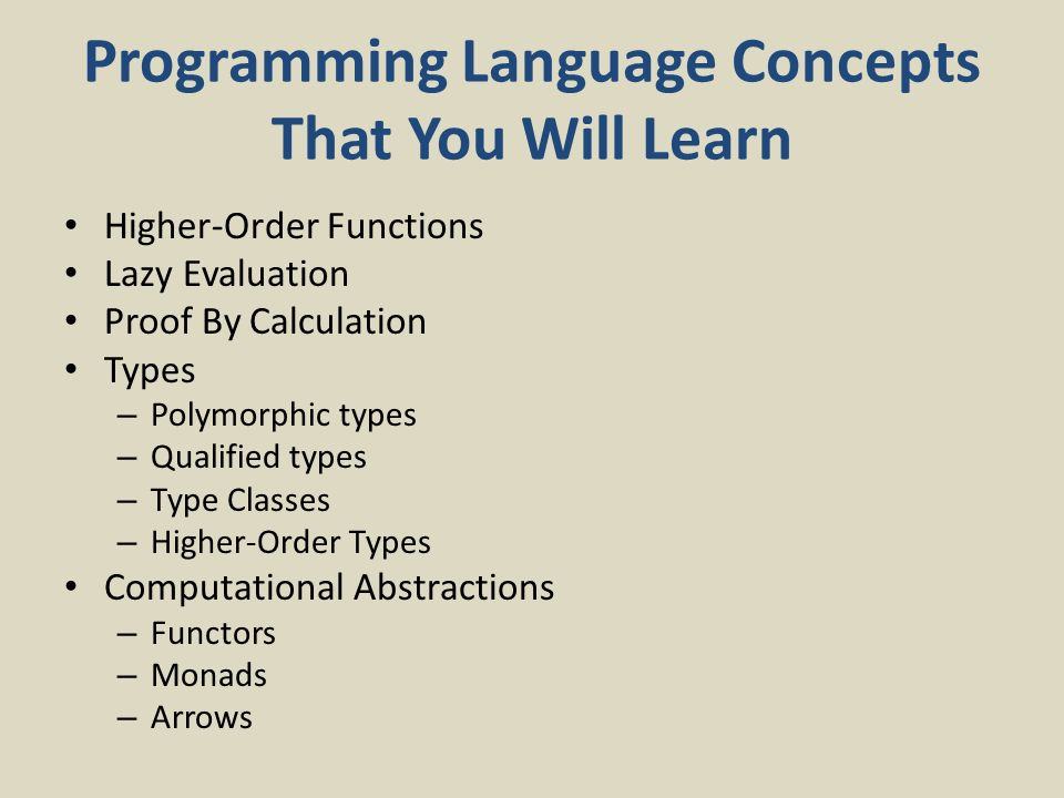 paul hudak yale university department of computer science ppt  33 programming language concepts that you will learn