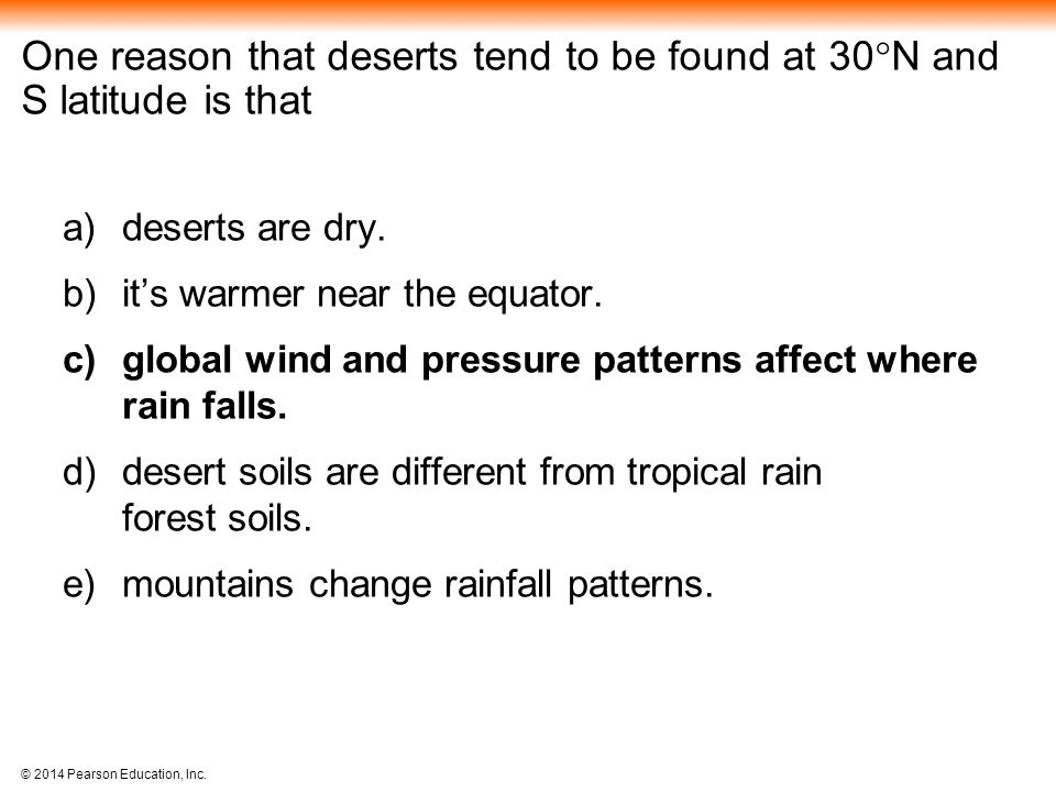 One reason that deserts tend to be found at 30N and S latitude is that