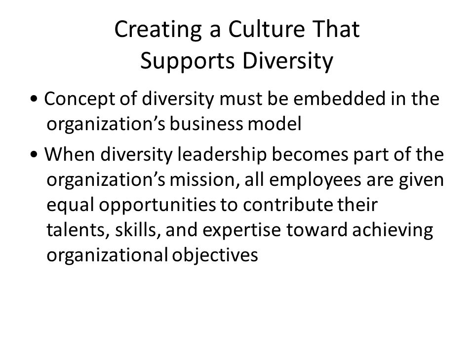 an analysis of leading cultural diversity If achieving cultural competence is a top-down organizational mandate, some  would say it's  analyze your budget to see where there are opportunities for staff .