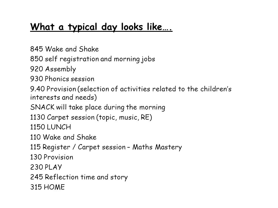 What a typical day looks like….
