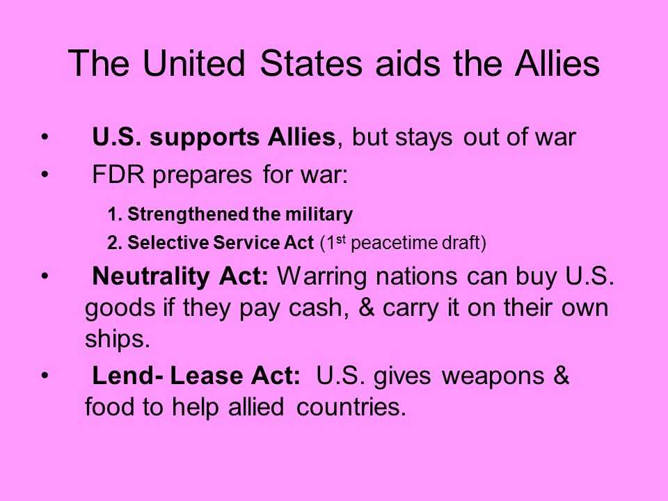 The United States aids the Allies
