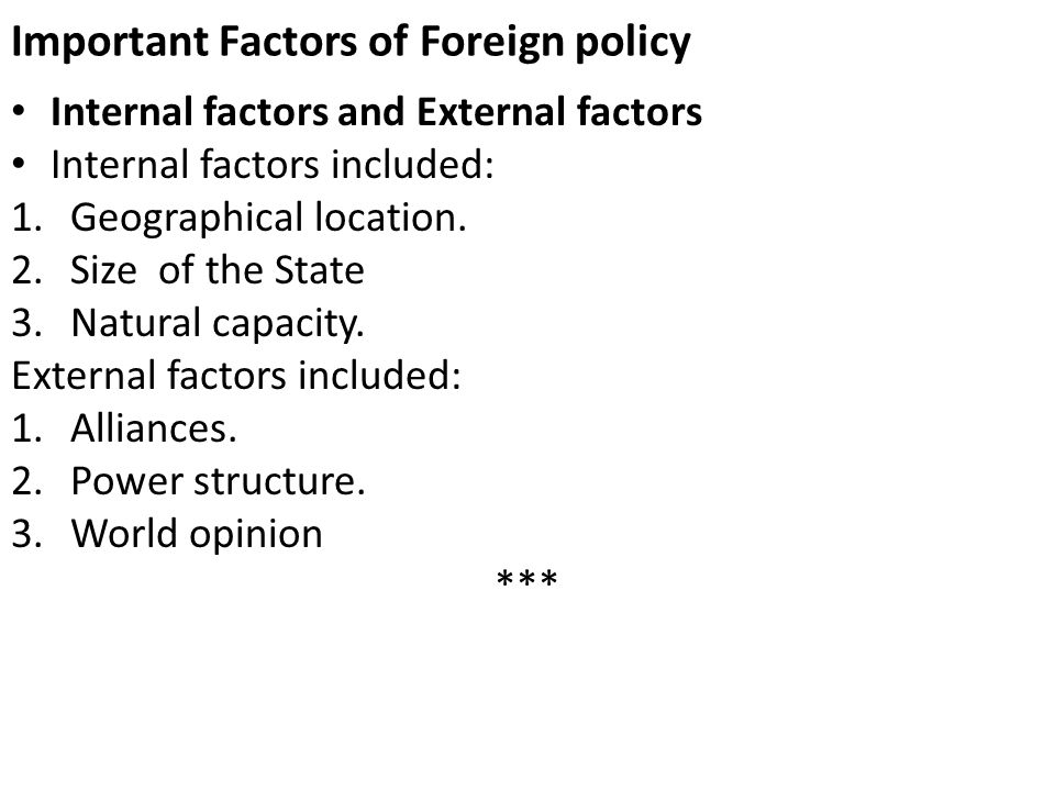 Important Factors of Foreign policy