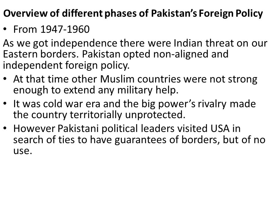 Overview of different phases of Pakistan's Foreign Policy