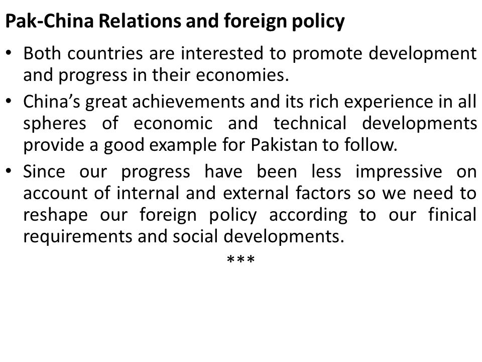 Pak-China Relations and foreign policy