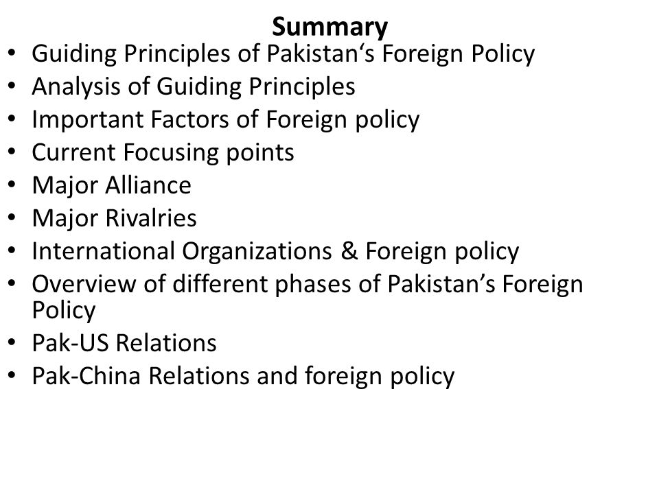 Summary Guiding Principles of Pakistan's Foreign Policy
