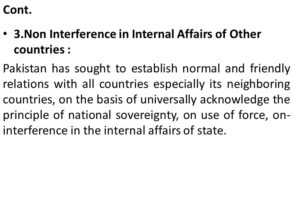 Cont. 3.Non Interference in Internal Affairs of Other countries :