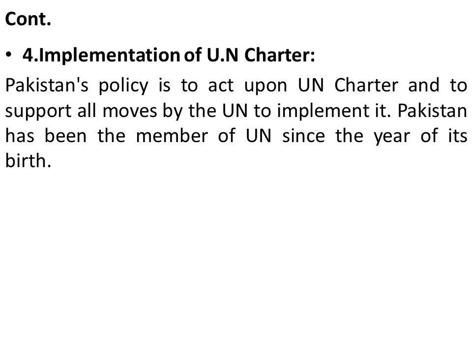 Cont. 4.Implementation of U.N Charter: