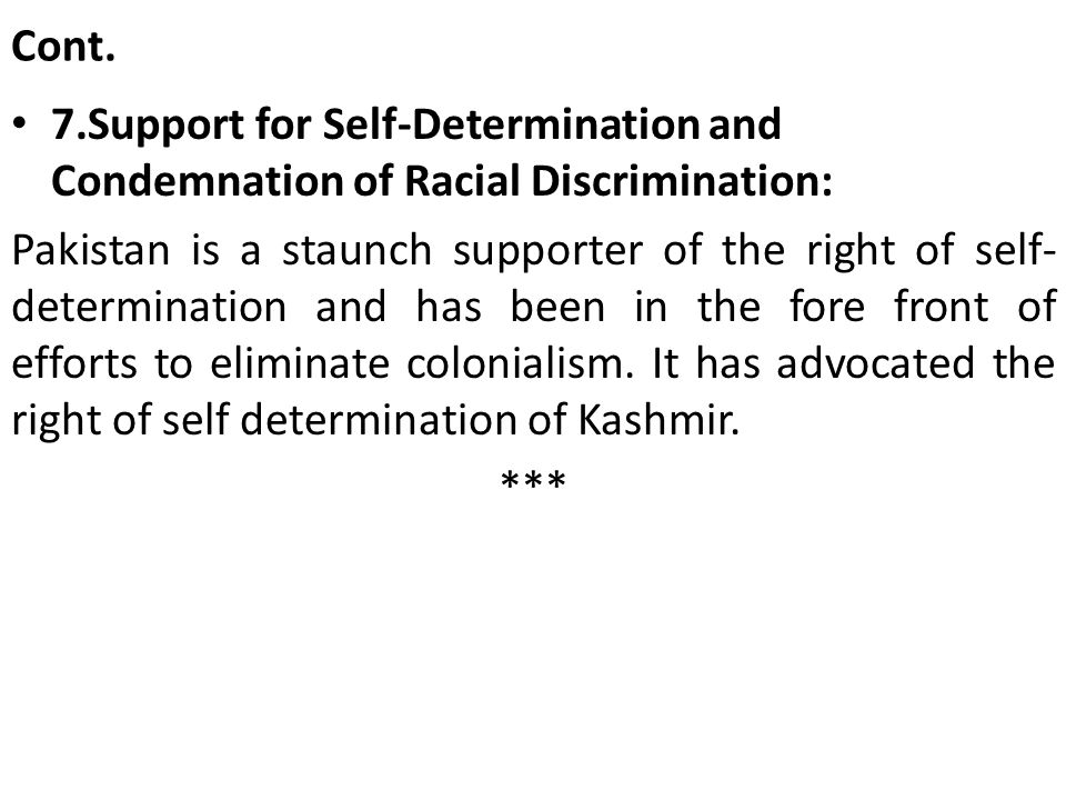 Cont. 7.Support for Self-Determination and Condemnation of Racial Discrimination: