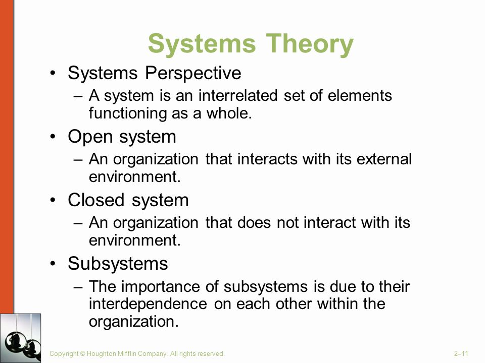 Systems Theory Systems Perspective Open system Closed system