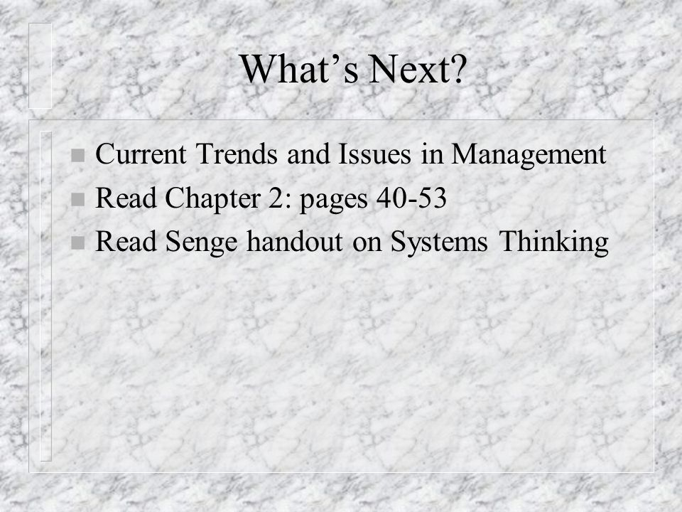 What's Next Current Trends and Issues in Management