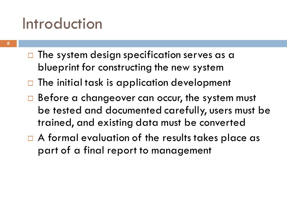 Chapter 8 system implementation ppt video online download introduction the system design specification serves as a blueprint for constructing the new system malvernweather Gallery
