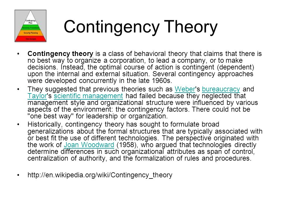 contingency theory of organizational structure Acronym n/a alternate name(s) n/a main dependent construct(s)/factor(s) efficiency, organizational performance main independent construct(s)/factor(s.