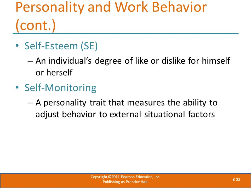 Personality and Work Behavior (cont.)