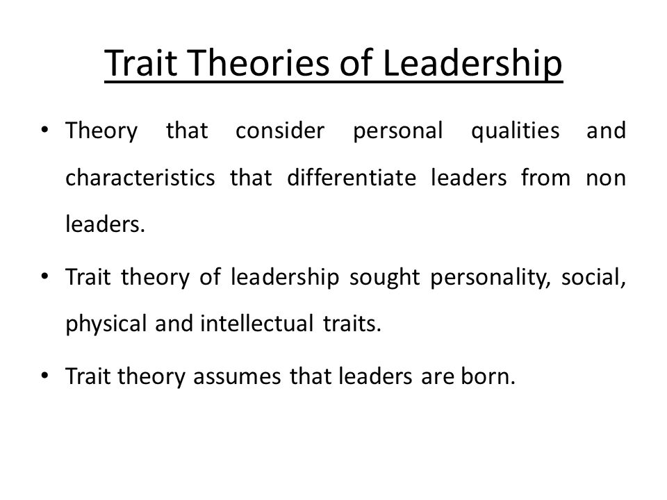 The Characteristic of Leadership - 7 Important Traits