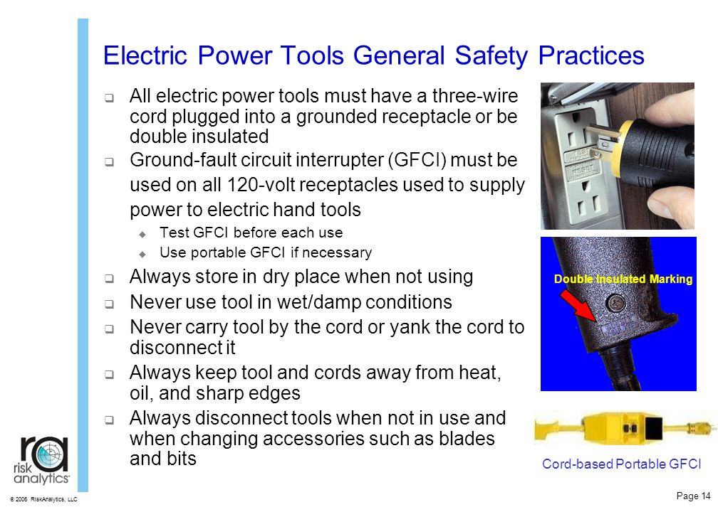 electrical safety and tools Shop, tool and electrical safety hand and power tool safety tips selecting the  right tool, posture and positioning power grip: provides maximum hand.