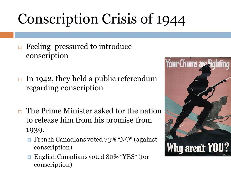 """conscription crisis canada 1942 """"[n]o single issue has divided canadians so sharply as conscription for overseas   the great war, much of the blame for the conscription crisis should   mackenzie king to authorise a greatly enlarged army in 1942, even."""