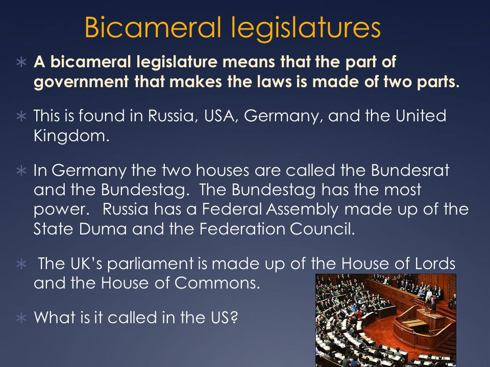 bicameral legislature essay However, it is not just bicameral the framers also established two houses of distinctly different character and authority (a) discuss two reasons why the framers created a bicameral legislature (b) identify one power unique to the house of representatives and explain why the framers gave the house that power.