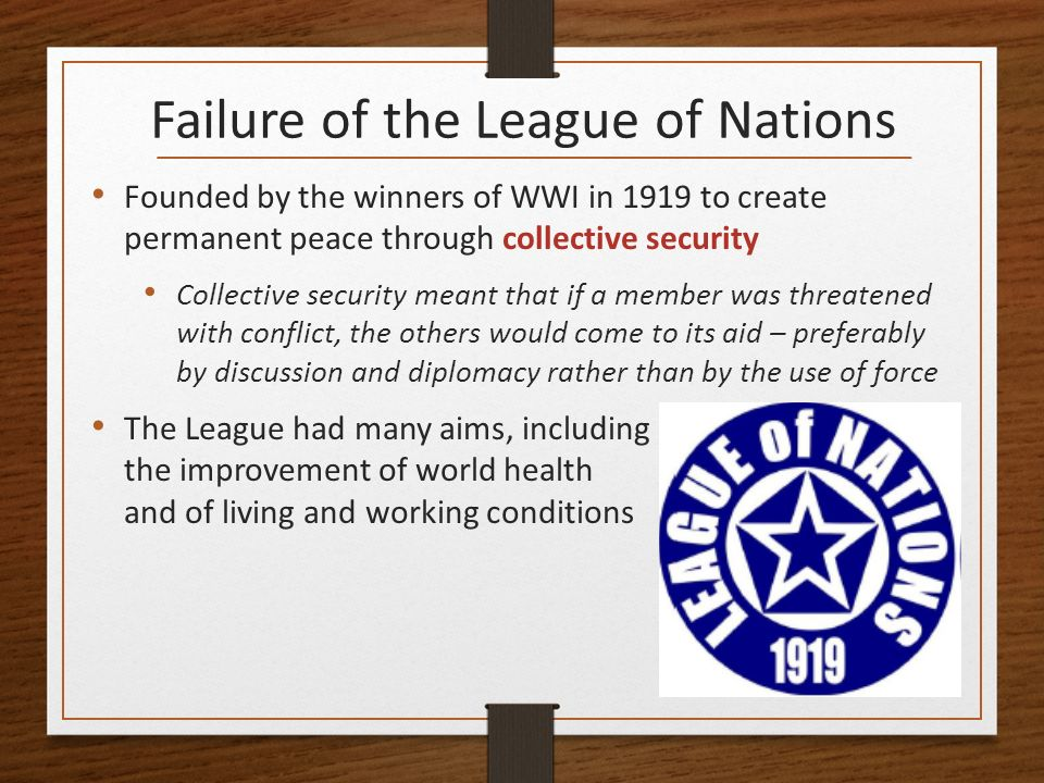 What are the causes for the failure of the League of Nations?