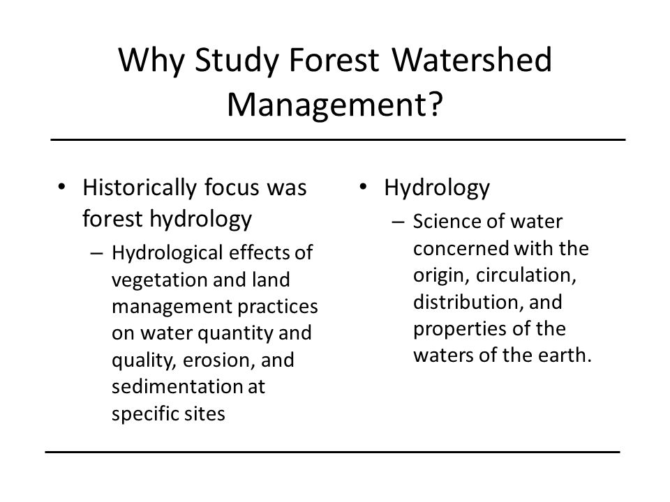 Why Study Forest Watershed Management
