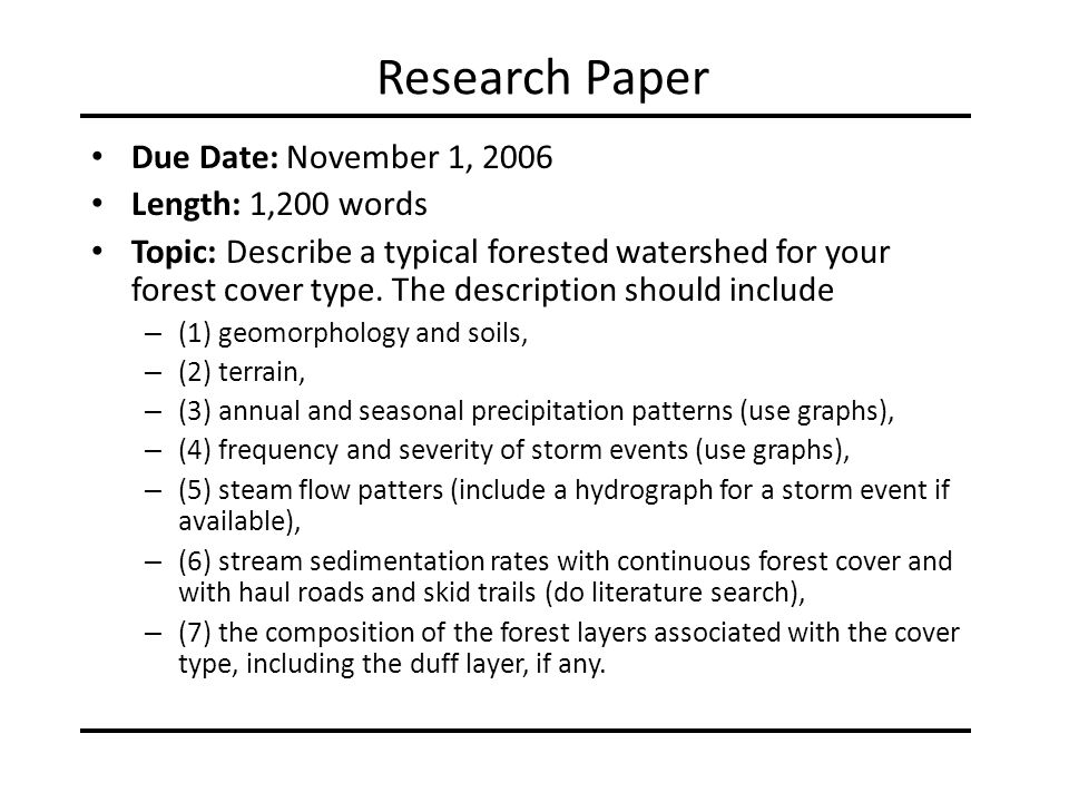 Research Paper Due Date: November 1, 2006 Length: 1,200 words