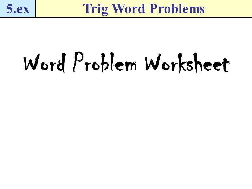 How To Solve Trig Word Problems