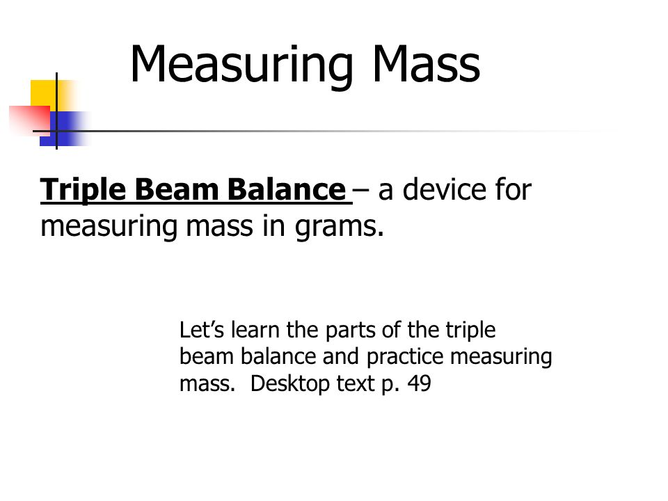A Device That Measures Weight : Measurement a common language ppt video online download
