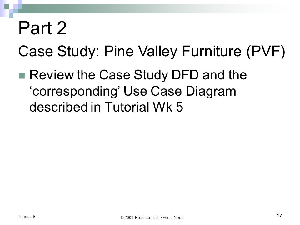 pine valley furniture case study solution Case study week one pine valley furniture case study answers a) pvf went  about developing their information systems because the demand for furniture  was.