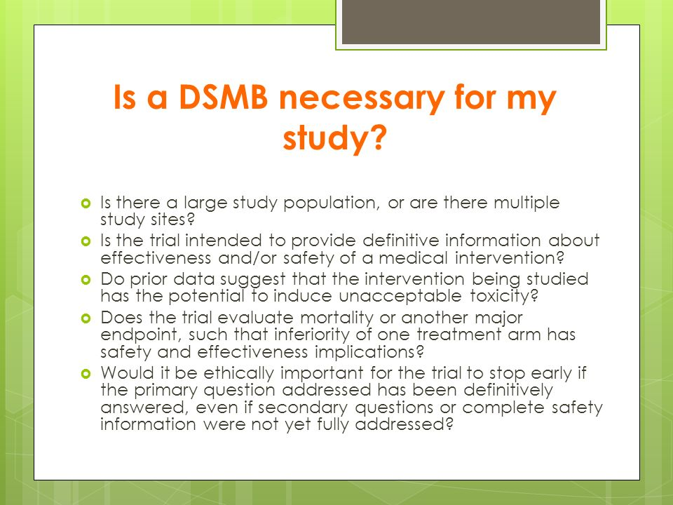 Is a DSMB necessary for my study