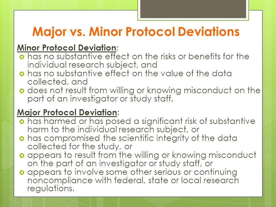 Major vs. Minor Protocol Deviations