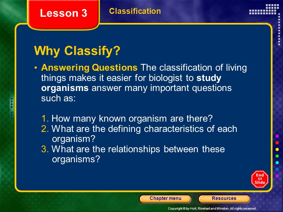 Lesson 3 Classification. Why Classify
