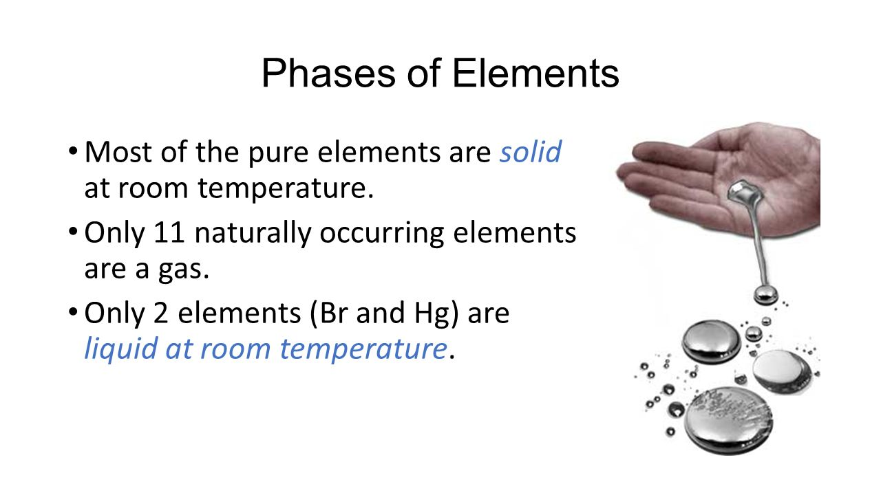 What Is The Only Pure Liquid Metal At Room Temperature