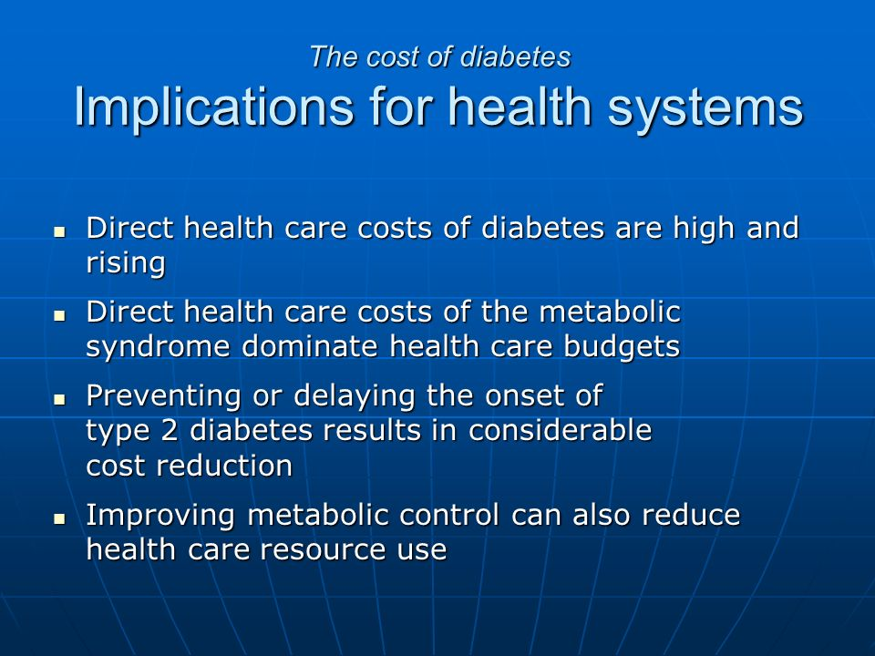 an analysis of the health implications of diabetes type i Type 2 diabetes is a chronic disease associated with poorer health outcomes   the aim of this analysis was to explore the impact of a disease.