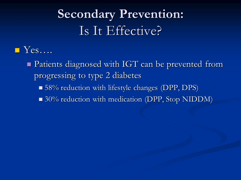 Secondary Prevention: Is It Effective