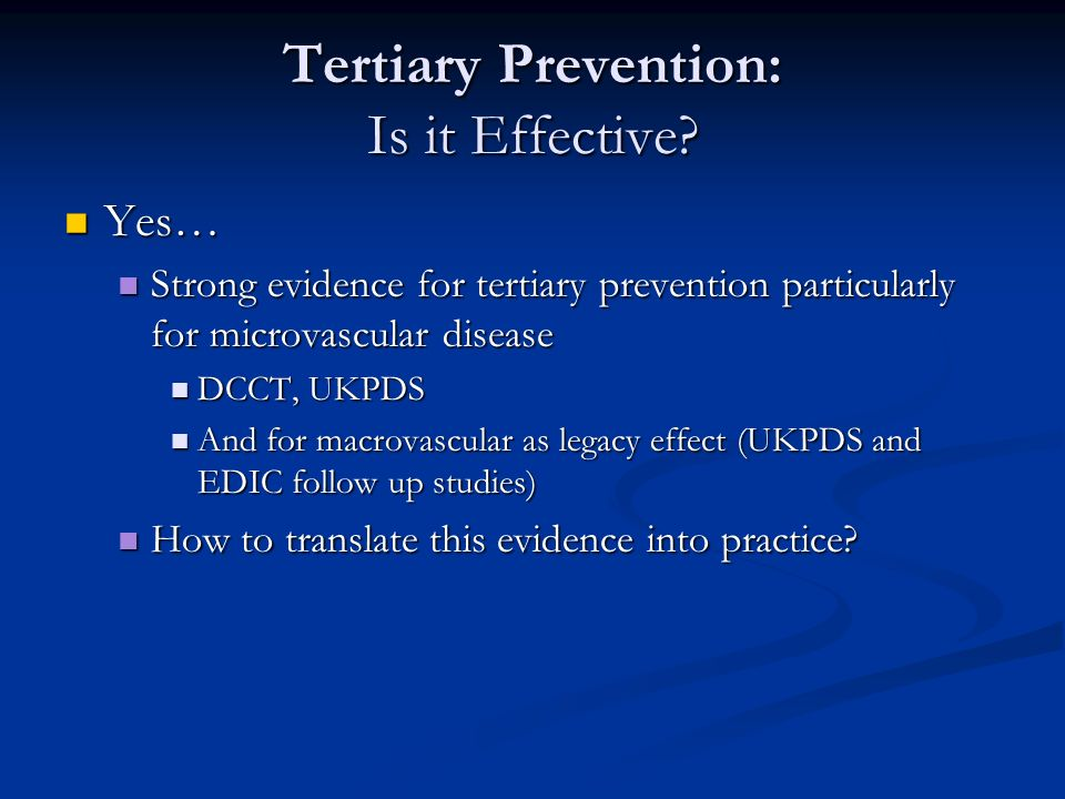 Tertiary Prevention: Is it Effective