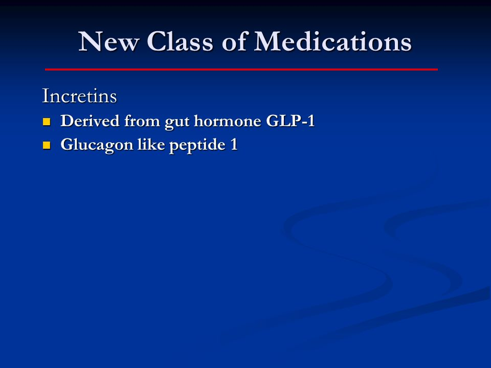New Class of Medications