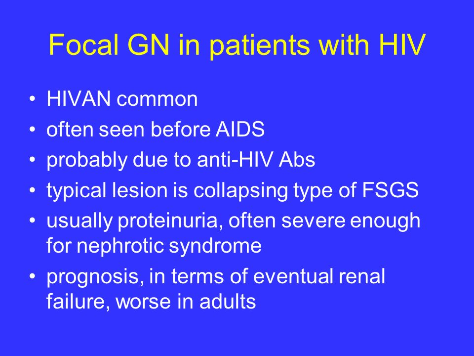 Focal GN in patients with HIV
