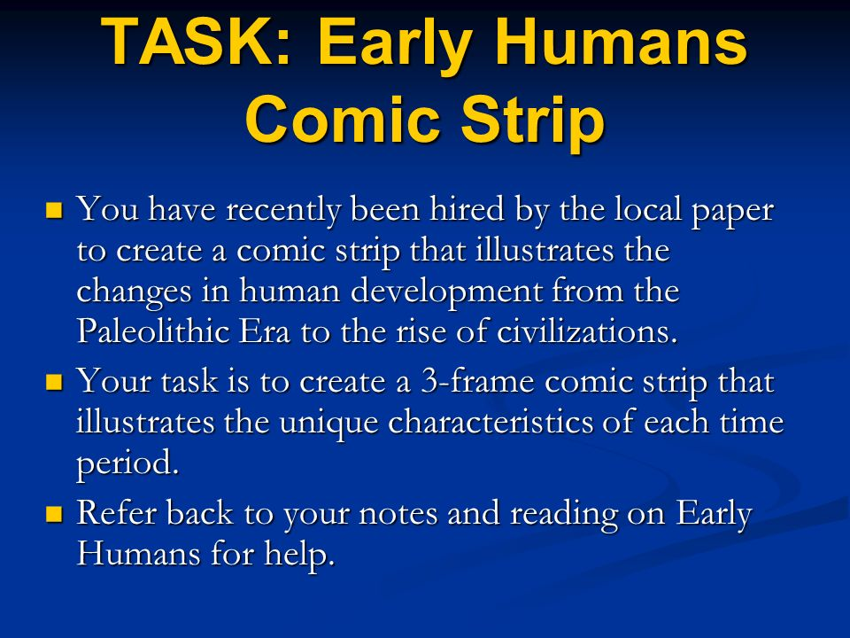 TASK: Early Humans Comic Strip
