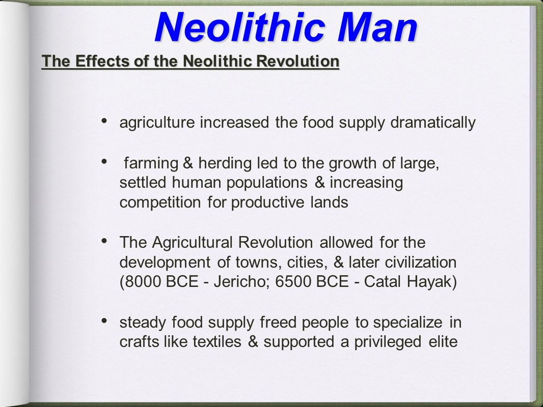 impact of the neolithic revolution Agriculture hunting–gathering neolithic revolution transition 'why farm   evidence of any crisis with sufficient impact to have predetermined the shift to.