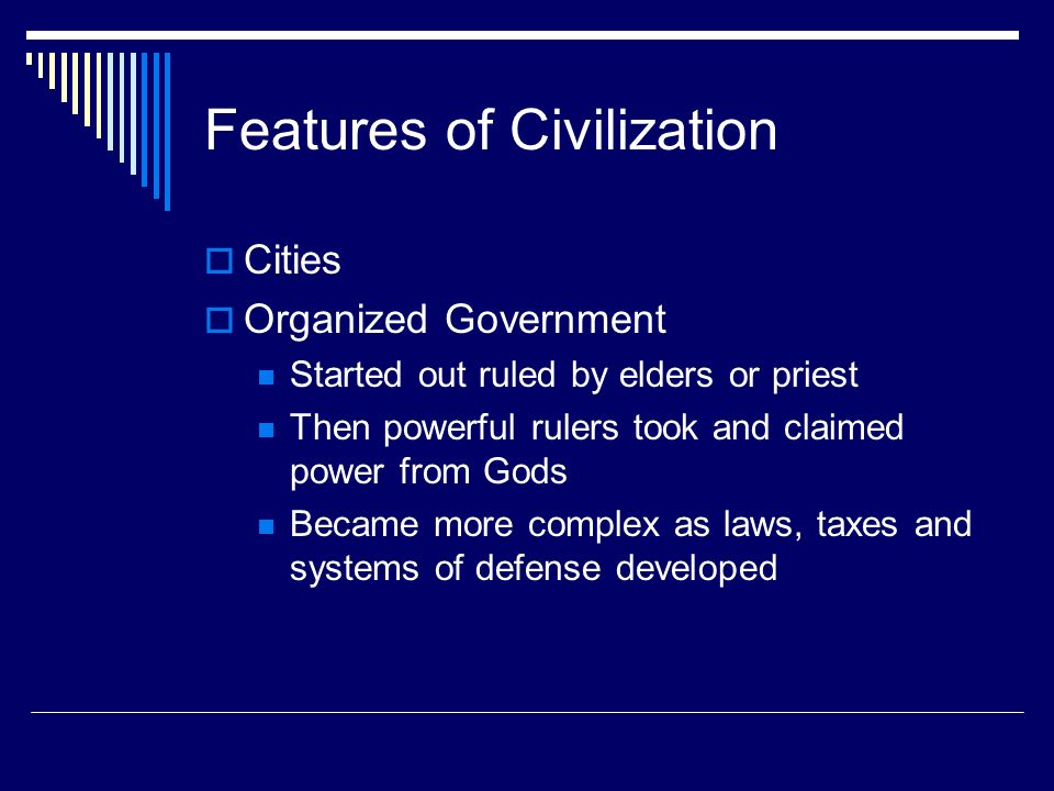 Features of Civilization