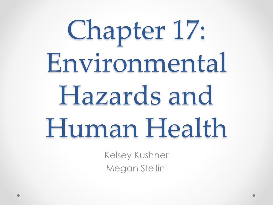 human environmental hazards Identifying the chemical hazards  environmental hazard   due to individual variation and uncertainties in estimating human health hazards, it is difficult to .